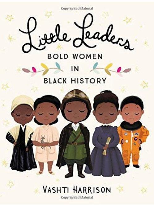 Little Leaders: Bold Women In Black History Vashti Harrison