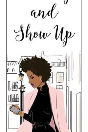 Show Up Phone Grip