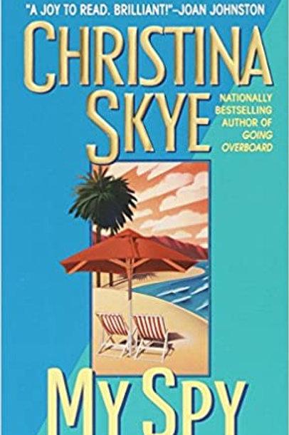 My Spy (SEAL and Code Name) Christina Skye