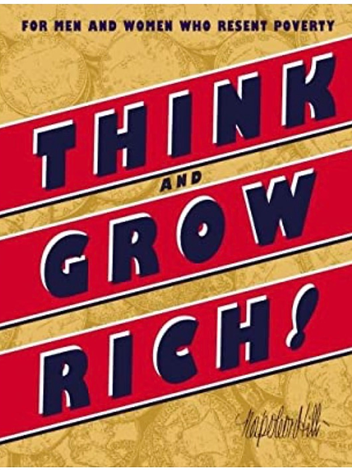 Think And Grow Rich! Men and Women Who Resent Poverty Napoleon Hill