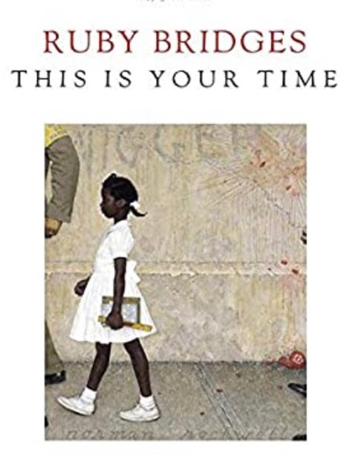 This Is Your Time Ruby Bridges