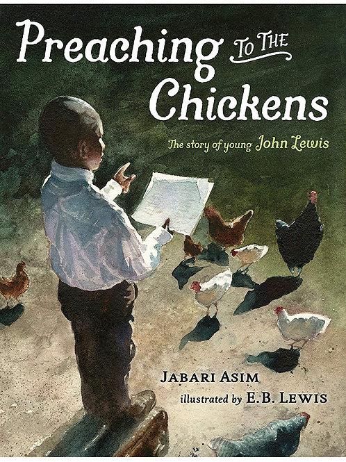 Preaching TO THE Chickens Jabari Asim