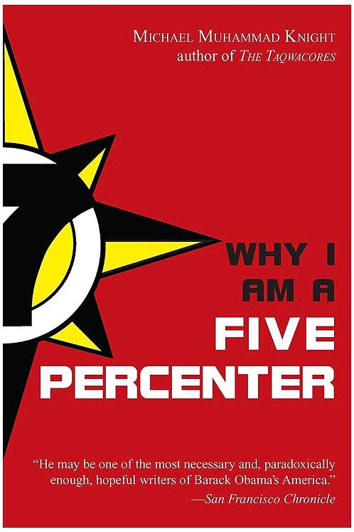 Why I Am a Five Percenter Michael Muhammad Knight