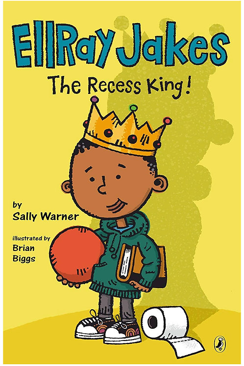 EllRay Jakes the Recess King! Sally Warner