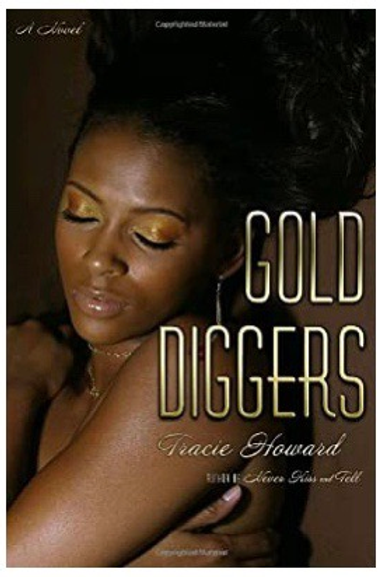 Gold Diggers Tracie Howard