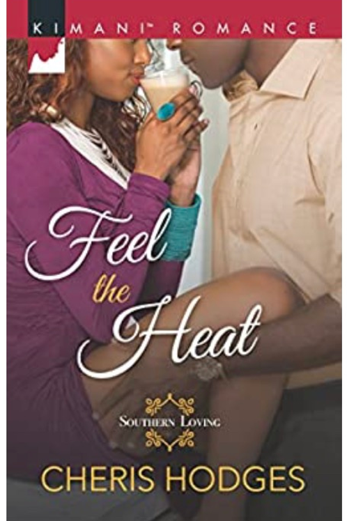 Feel the Heat Cheris Hodges