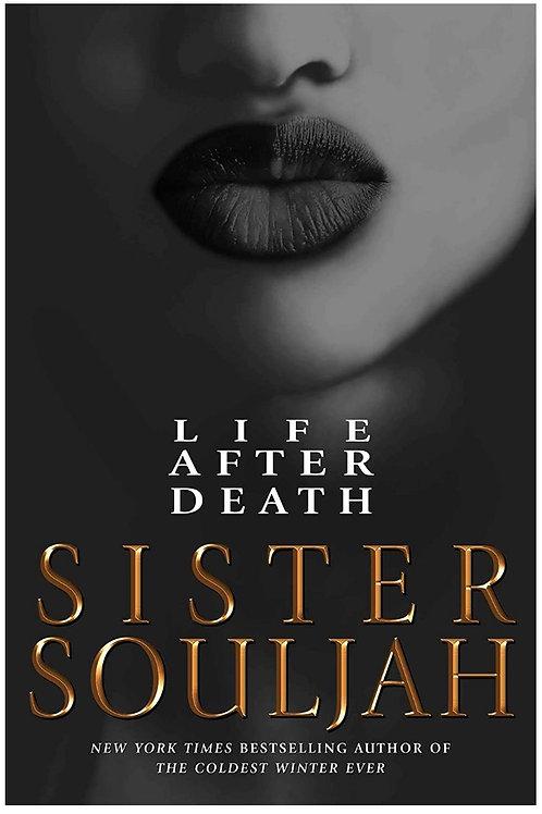 LIFE AFTER DEATH Sister Souljah