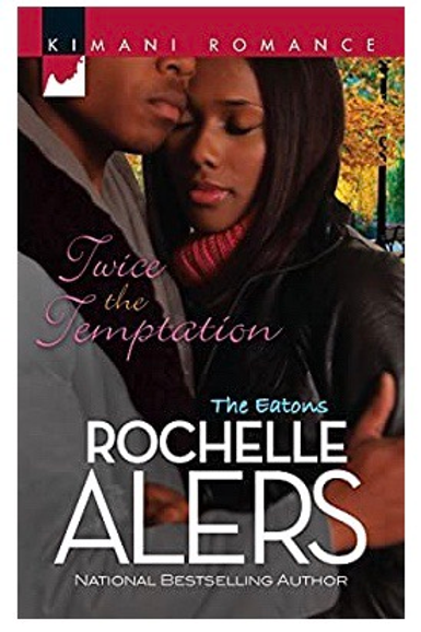 Twice the Temptation (The Eatons) Alers, Rochelle