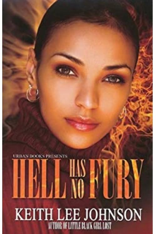 Hell Has No Fury Keith Lee Johnson