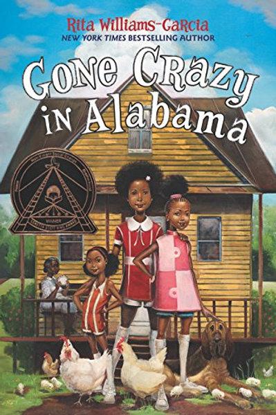 Gone Crazy in Alabama Rita Williams-Garcia