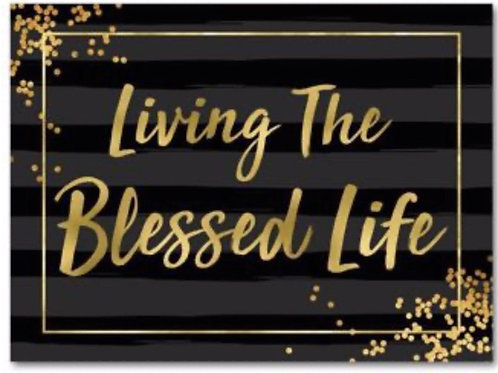 Living The Blessed Life Plaque