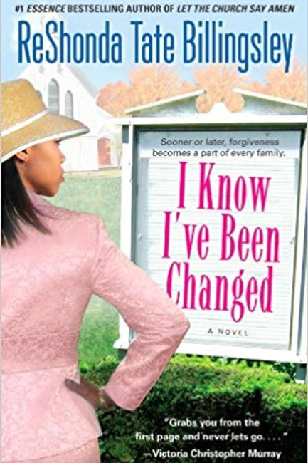 I Know I've Been Changed ReShonda Tate Billingsley
