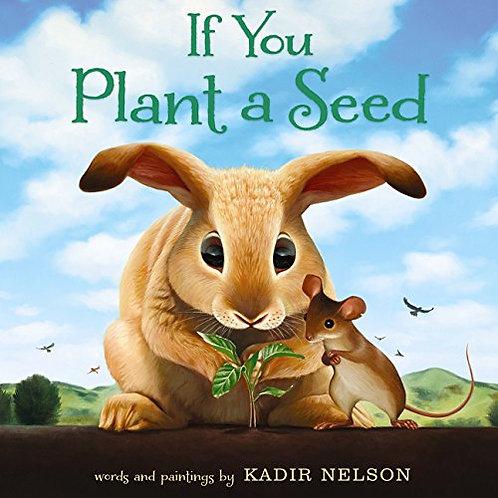 If You Plant a Seed Kadir Nelson