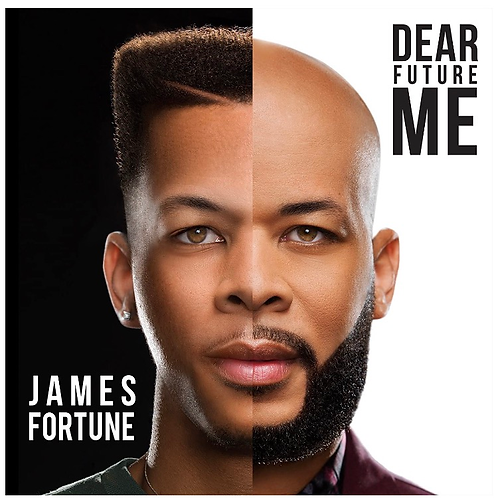 Dear Future Me James Fortune