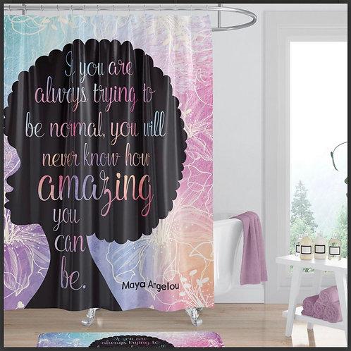 Amazing Quote (Maya Angelou) Shower Curtain