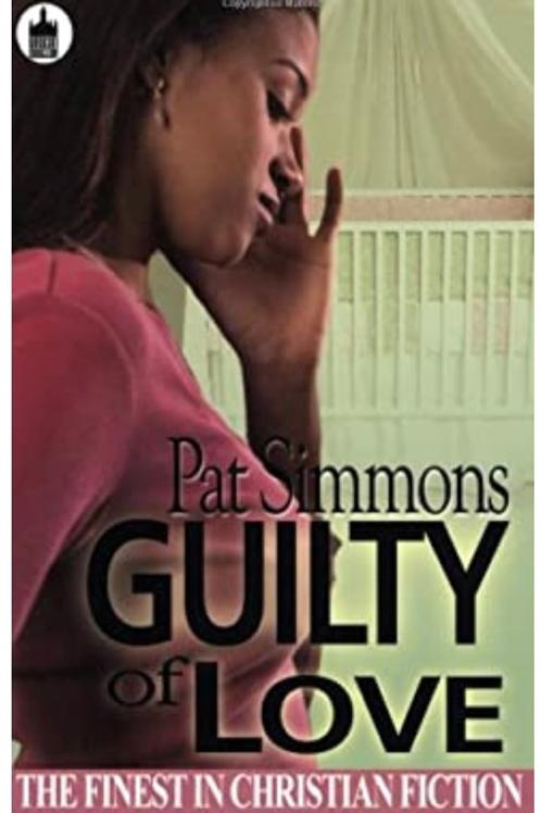 Guilty of Love (Urban Christian) Simmons, Pat