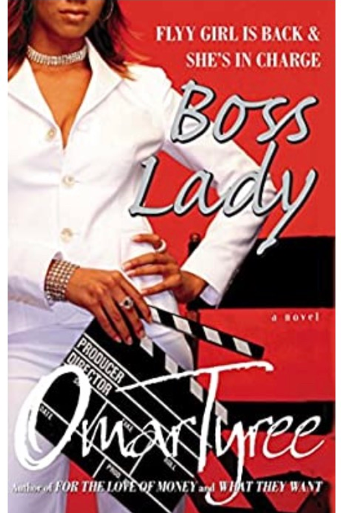 Boss Lady: A Novel Tyree, Omar