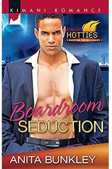 Boardroom Seduction (Kimani Hotties) Bunkley, Anita