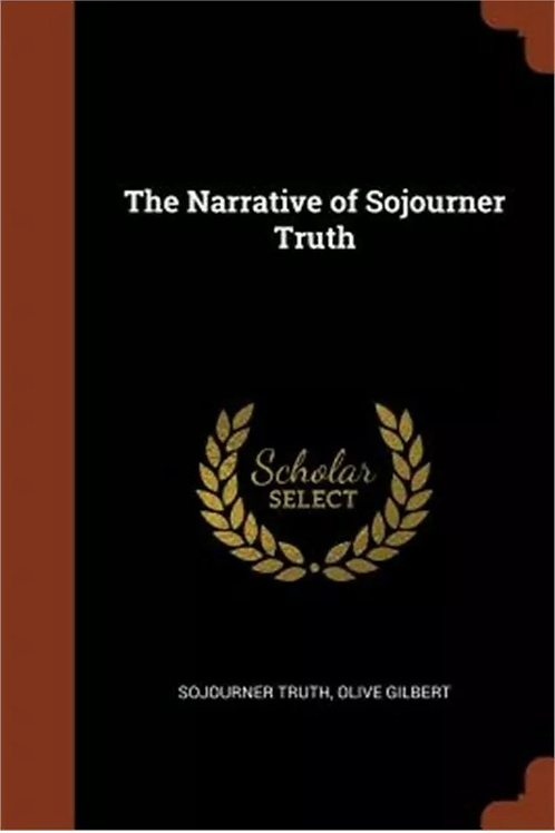 The Narrative of Sojourner Truth Sojourner Truth/Olive Gilbert