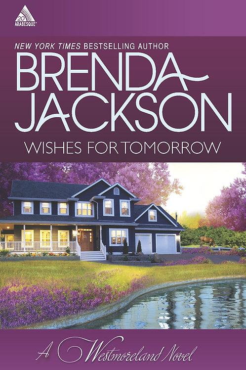 Wishes For Tomorrow A Westmoreland Novel Brenda Jackson
