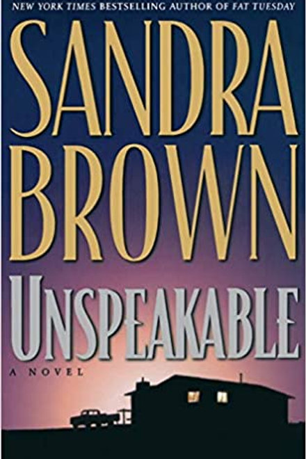 Unspeakable Sandra Brown