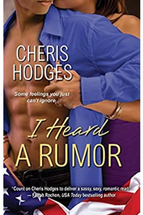 I Heard a Rumor Cheris Hodges