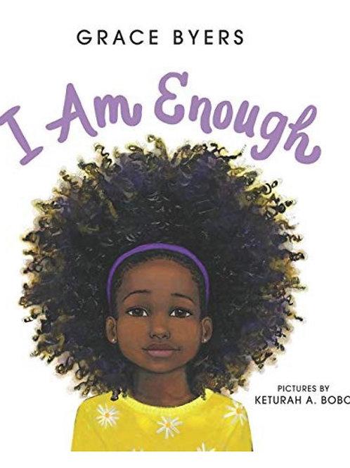 I Am Enough Grace Byers