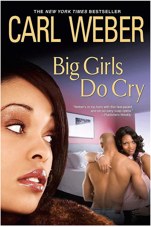 Big Girls Do Cry Carl Weber