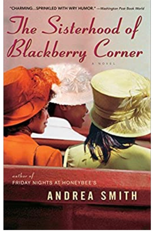 The Sisterhood of Blackberry Corner Smith, Andrea