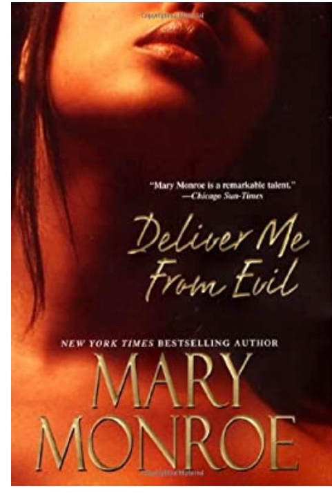 Deliver Me From Evil Monroe, Mary
