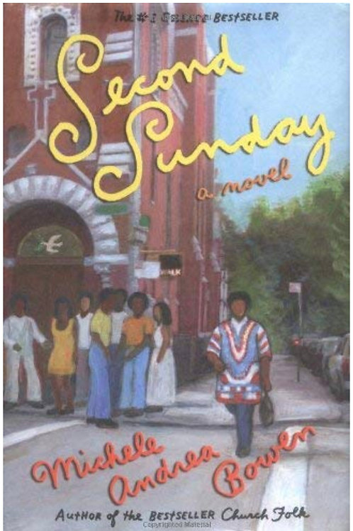 Second Sunday: A Novel Bowen, Michele Andrea