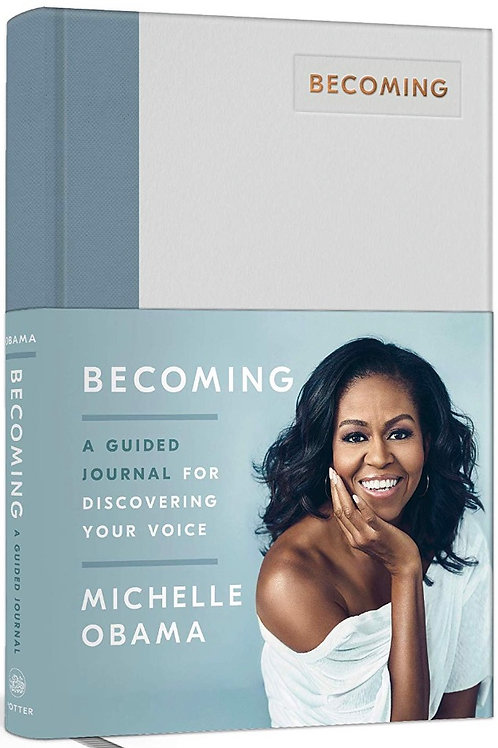 Becoming: A Guided Journal For Discovering Your Voice Michelle Obama
