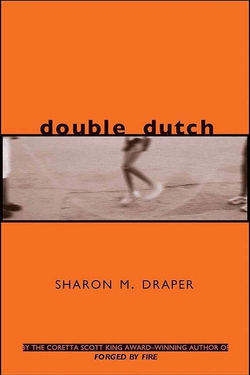 Double Dutch Sharon M. Draper