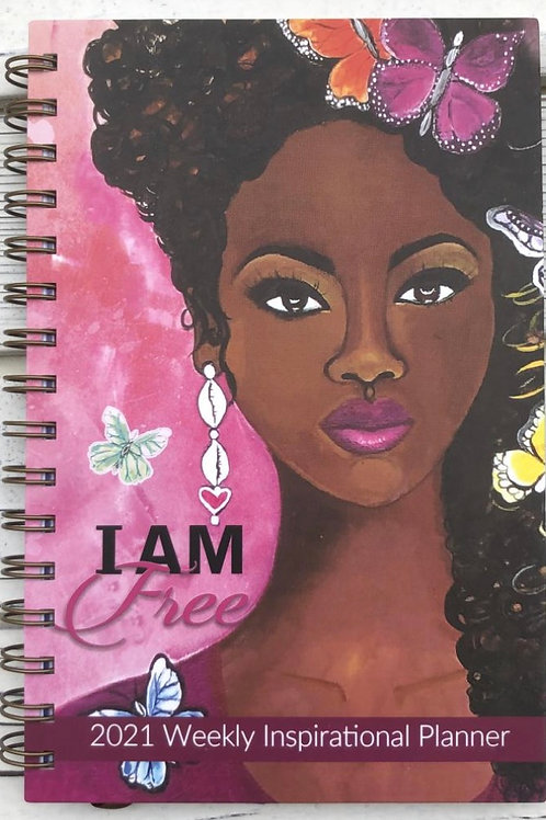 I AM FREE 2021 INSPIRATIONAL WEEKLY PLANNER