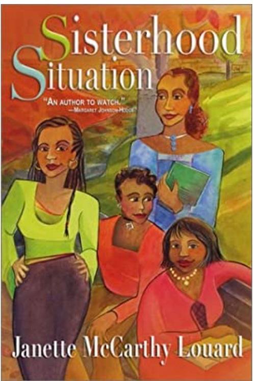 Sisterhood Situation Janette McCarthy Louard