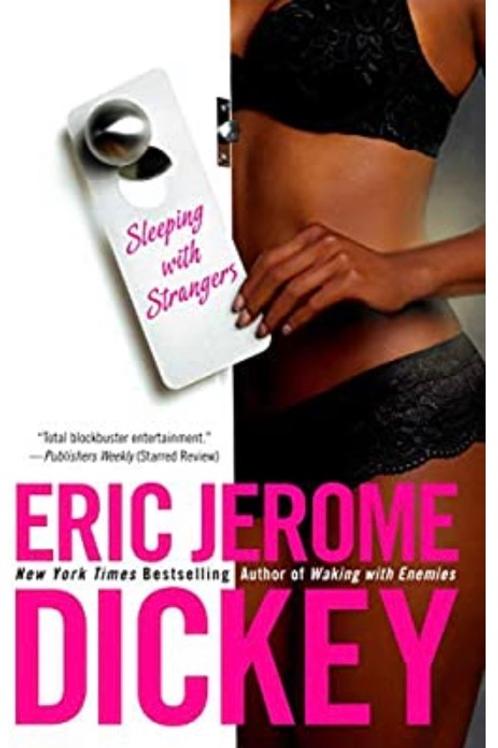 Sleeping with Strangers Dickey, Eric Jerome