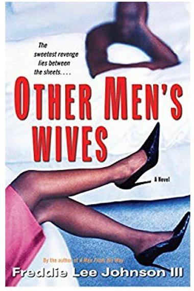 Other Men's Wives Freddie Lee Johnson III