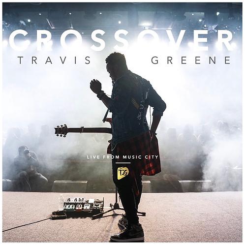 Cross Over Travis Greene
