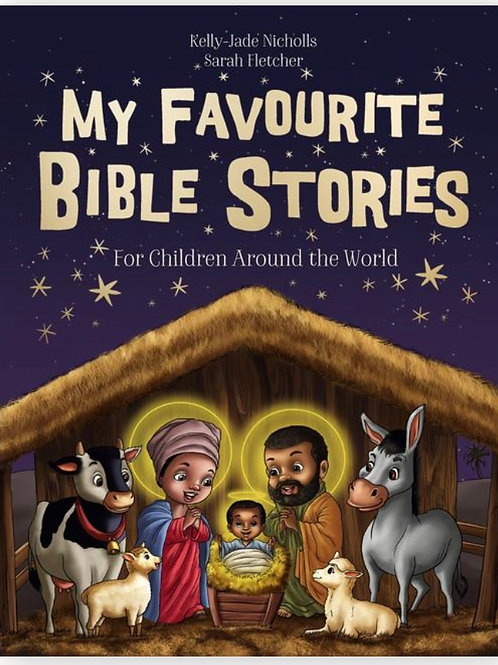 My Favourite Bible Stories Kelly-Jade Nicholls, Sarah Fletcher