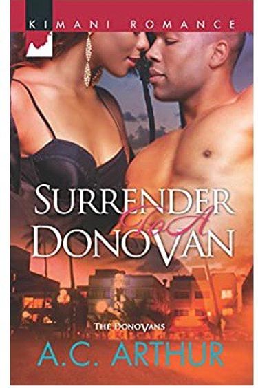 Surrender to a Donovan (The Donovans) Arthur, A.C.