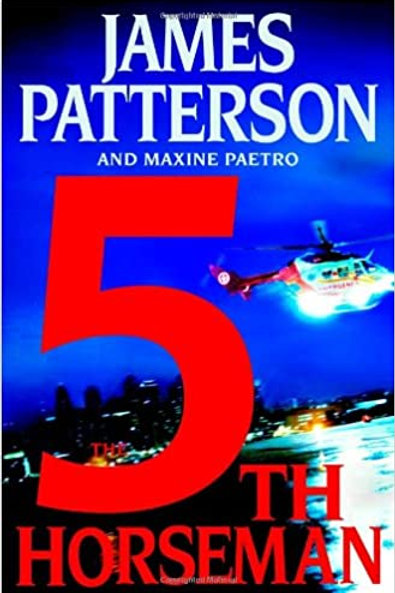 The 5th Horseman (The Women's Murder Club) James Patterson and Maxine Paetro