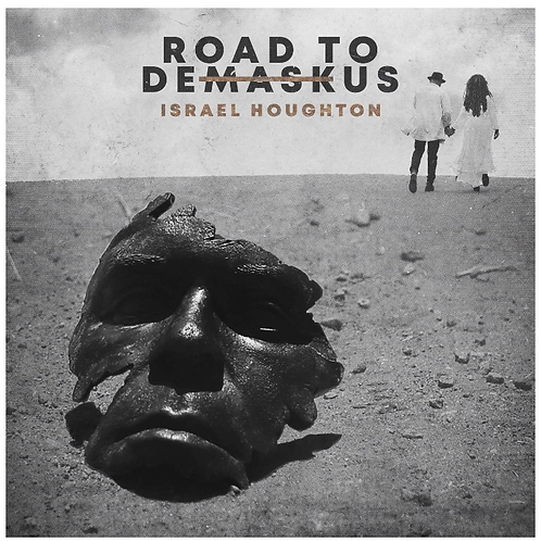 Road To Demaskus Israel Houghton
