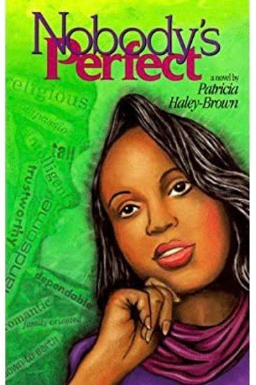 Nobody's Perfect Patricia Haley