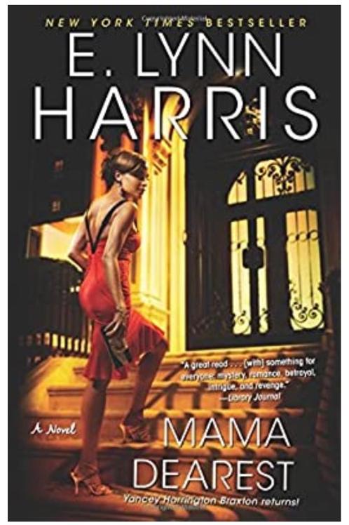 Mama Dearest E. Lynn Harris