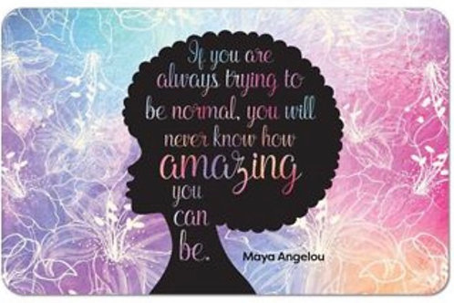 Amazing Quote- Maya Angelou Floor Mat