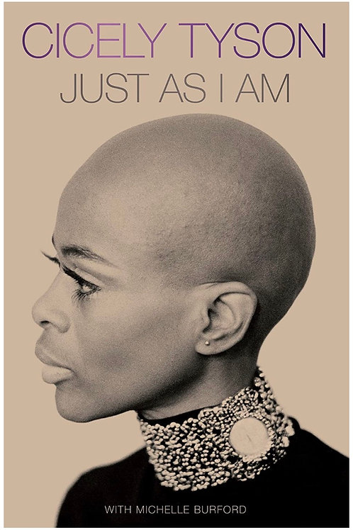 Just as I Am: A Memoir Cicely Tyson