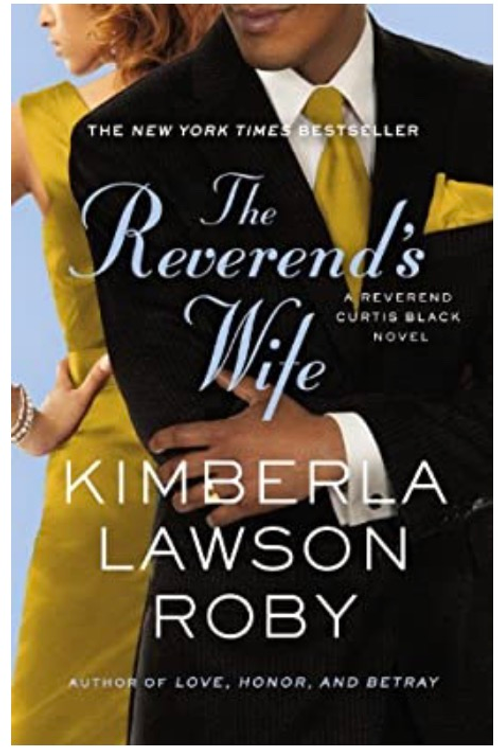 The Reverend's Wife (A Reverend Curtis Black Novel) Kimberla Lawson Roby