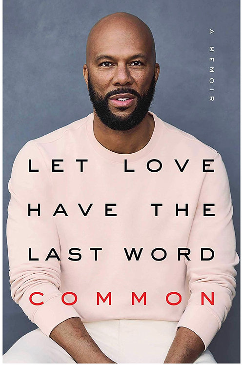 Let Love Have The Last Word Common