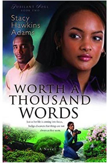 Worth a Thousand Words (Jubilant Soul Book #2) Stacy Hawkins Adams