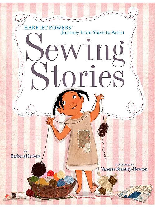 Sewing Stories: Harriet Powers' Journey from Slave to Artist Barbara Herkert